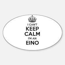 I can't keep calm Im EINO Decal