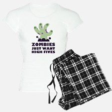 Zombies Just Want High Five Pajamas