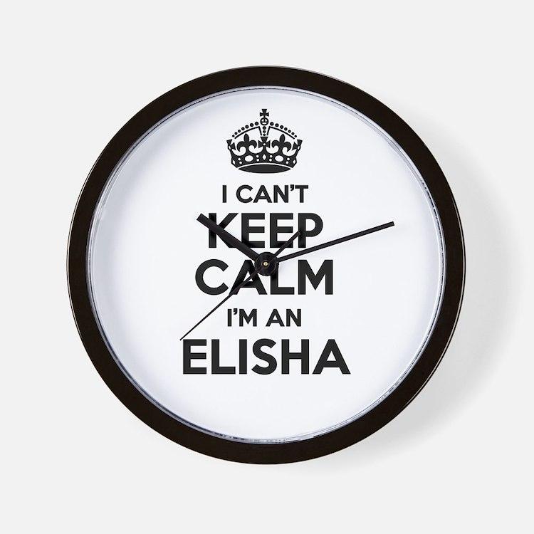 I can't keep calm Im ELISHA Wall Clock