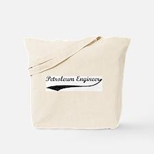 Petroleum Engineer (vintage) Tote Bag