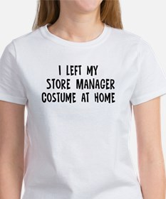 Left my Store Manager Women's T-Shirt
