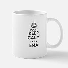 I can't keep calm Im EMA Mugs
