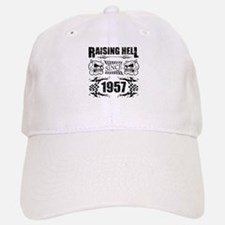 Raising Hell Since 1957 Baseball Baseball Cap