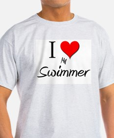 I Love My Swimmer T-Shirt