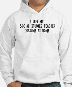Left my Social Studies Teache Hoodie