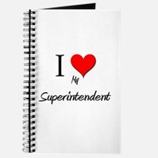 I Love My Superintendent Journal