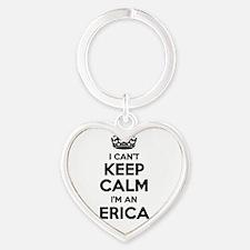I can't keep calm Im ERICA Keychains