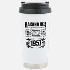 Raising Hell Since 1957 Stainless Steel Travel Mug
