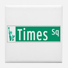 Times Sq with Statue of Liberty Sign, Tile Coaster