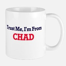 Trust Me, I'm From Chad Mugs