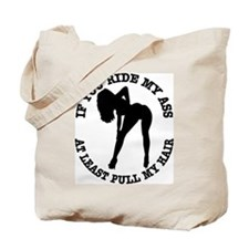 Ride My Ass Pull My Hair #2 Tote Bag