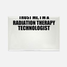 Trust Me, I'm A Radiation Therapy Technologist Mag