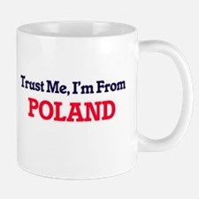 Trust Me, I'm From Poland Mugs