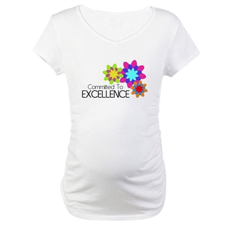 """Committed to Excellence"" Maternity T-Shirt"