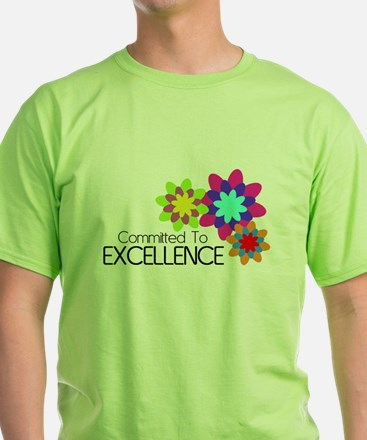 """""""Committed to Excellence"""" T-Shirt"""