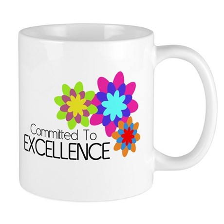 """""""Committed to Excellence"""" Mug"""