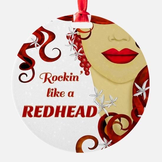 Rockin' like a REDHEAD Ornament