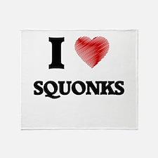 I love Squonks Throw Blanket