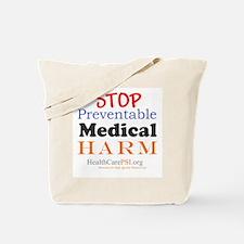 Stop Preventable Medical Harm Tote Bag