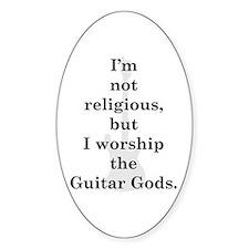 I worship guitar gods Oval Decal