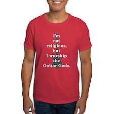 I worship guitar gods T-Shirt