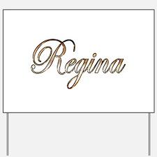 Gold Regina Yard Sign