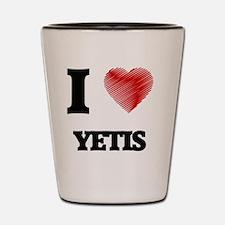 I love Yetis Shot Glass