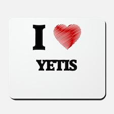 I love Yetis Mousepad