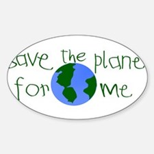 Save the Planet for me Rectangle Decal