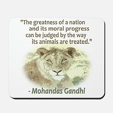 Gandhi Animal Quote ~ Mousepad
