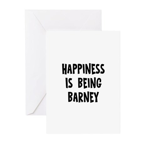 Happiness is being Barney Greeting Cards (Pk of