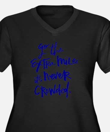 GO THE EXTRA MILE, ITS NEVER CROWDED Plus Size T-S