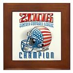 2006 Fantasy Football Champio Framed Tile