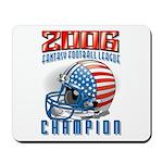 2006 Fantasy Football Champio Mousepad