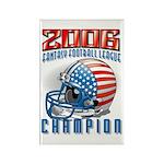 2006 Fantasy Football Champio Rectangle Magnet