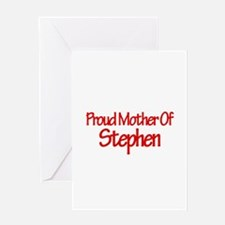 Proud Mother of Stephen Greeting Card