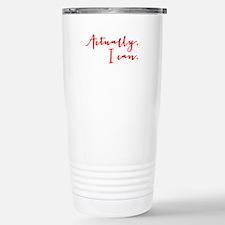 ACTUALLY I CAN Travel Mug