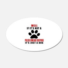 If It Is Not Polish Lowland Wall Decal
