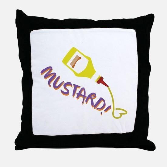 Mustard! Throw Pillow