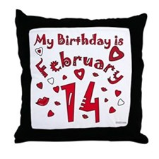 Valentine Feb. 14th Birthday Throw Pillow