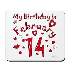 Valentine Feb. 14th Birthday Mousepad