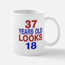 37 Years Old Looks 18 Mug
