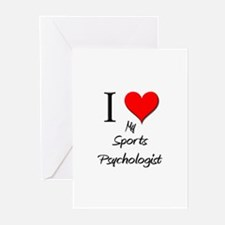 I Love My Sports Psychologist Greeting Cards (Pk o
