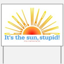Global Warming Sun Yard Sign