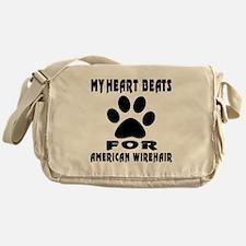 My Heart Beats For American Wirehair Messenger Bag