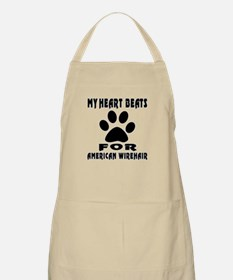 My Heart Beats For American Wirehair Cat Apron