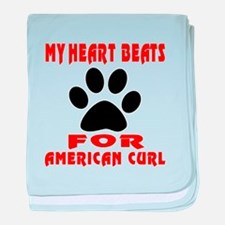 My Heart Beats For American Curl Cat baby blanket
