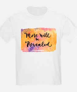 More Will be Revealed T-Shirt