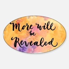 More Will be Revealed Decal