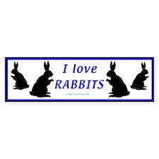 I Love Rabbits Bumper Bumper Sticker